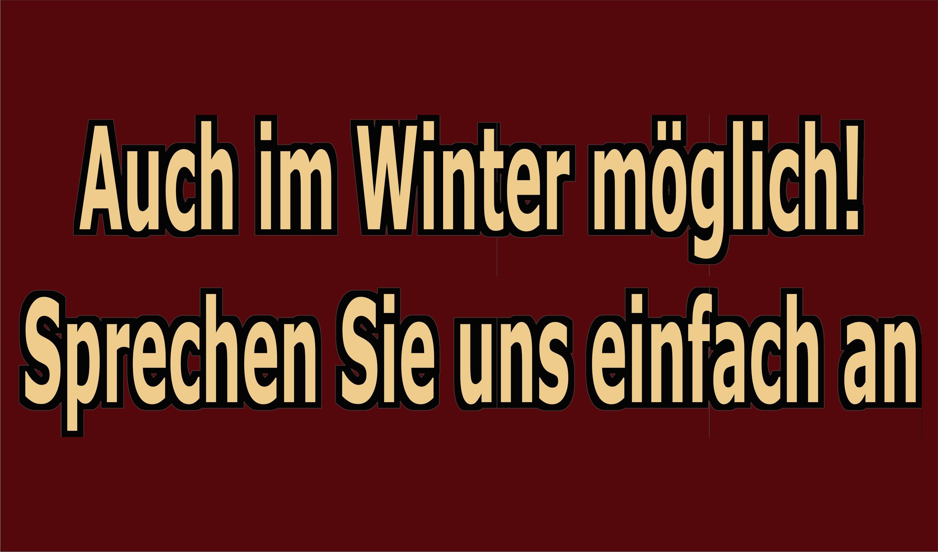 Auch im Winter sind wir buchbar!